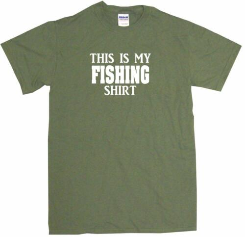 This is My Fishing Shirt Mens Tee Shirt Pick Size Color Small-6XL