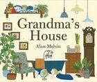 Grandma's House by Alice Melvin (Hardback, 2015)