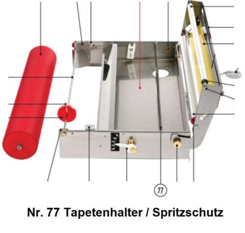 Tapofix Ersatzteil Nr für CB 67 N und CB 70 N 77 Tapetenhalter//Spritzschutz