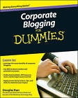Corporate Blogging For Dummies by Douglas Karr, Chantelle Flannery (Paperback, 2010)