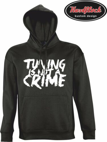 Hoodie TUNING IS NOT A CRIME JDM Shocker Lifestyle