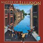 Master of Illusion 2016 Wall Calendar by Robert Gonsalves