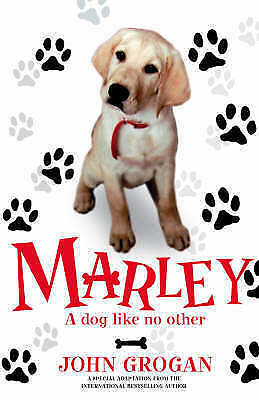 """AS NEW"" Grogan, John, Marley: A Dog Like No Other Book"