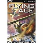 Flying Ace by Jim Eldridge (Paperback, 2014)