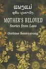 Mother's Beloved: Stories from Laos by Bounyavong Outhine (Paperback, 1999)