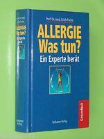 Allergie Was tun? - Ein Experte berät  Prof.Dr.med. Erich Fuchs 1997 Geb. (109)