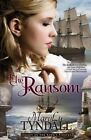 The Ransom: Legacy of the King's Pirates by MaryLu Tyndall (Paperback / softback, 2014)