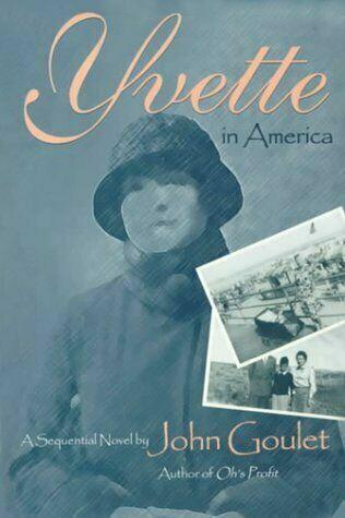 Yvette in America by John Goulet