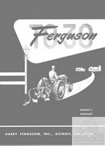 Ferguson TO-30 TO 30 Tractor Owner Instruction Manual