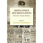 Media Ethics and Regulation. Insights from Africa by Langaa RPCID (Paperback / softback, 2013)