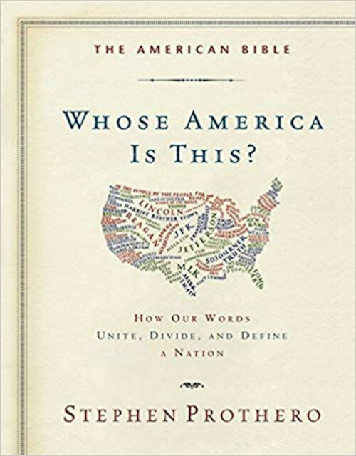 The American Bible-Whose America Is This?: How Our Words Unite, Divide, and Defi