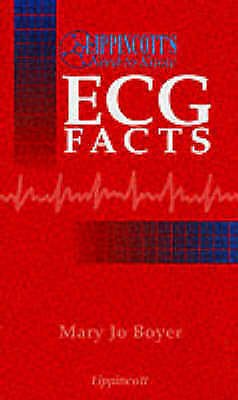 Lippincott's Need-To-Know ECG Facts by Mary Jo Boyer (Paperback, 1997)