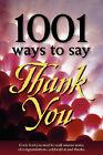 1001 Ways to Say Thank You by Gail Hamilton (Paperback / softback, 2008)