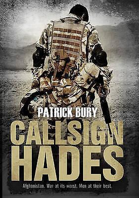Bury, Patrick, Callsign Hades, Excellent Book