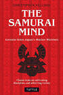 Samurai Mind: Lessons from Japan's Master Warriors by Christopher Hellman (Hardback, 2011)