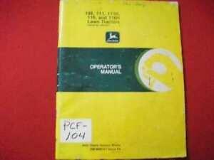 OPERATORS MANUAL FOR JOHN DEERE 108 111 111H 116 116H LAWN TRACTOR OWNERS