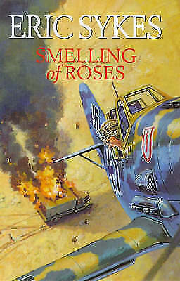 1 of 1 - Smelling of Roses, Sykes, Eric, 1852276592, Very Good Book