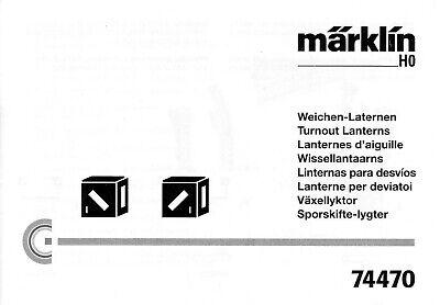 Märklin Istruzioni Per L'installazione Per Le Lanterne Morbido 74470.-g Für Die Weichenlaternen 74470. It-it Mostra Il Titolo Originale Per Spedizioni Veloci