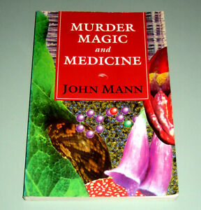 MURDER MAGIC PLANT-BASED MEDICINE PSYCHEDELIC DRUGS PEYOTE LSD MAGIC MUSHROOMS