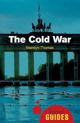 1 of 1 - The Cold War: A Beginner's Guide (Beginner's Guides), Thomas, Merrilyn, New Book