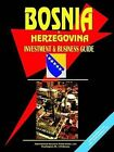 Bosnia & Herzegovina Investment and Business Guide by International Business Publications, USA (Paperback / softback, 2004)