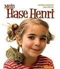 Mein Hase Henri von Sandra Limoncini (2011, Kunststoffeinband)