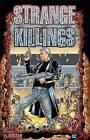 Strange Killings by Warren Ellis (Paperback, 2003)