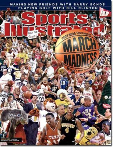 2003 March Madness SPORTS ILLUSTRATED NO LABEL WB March 24