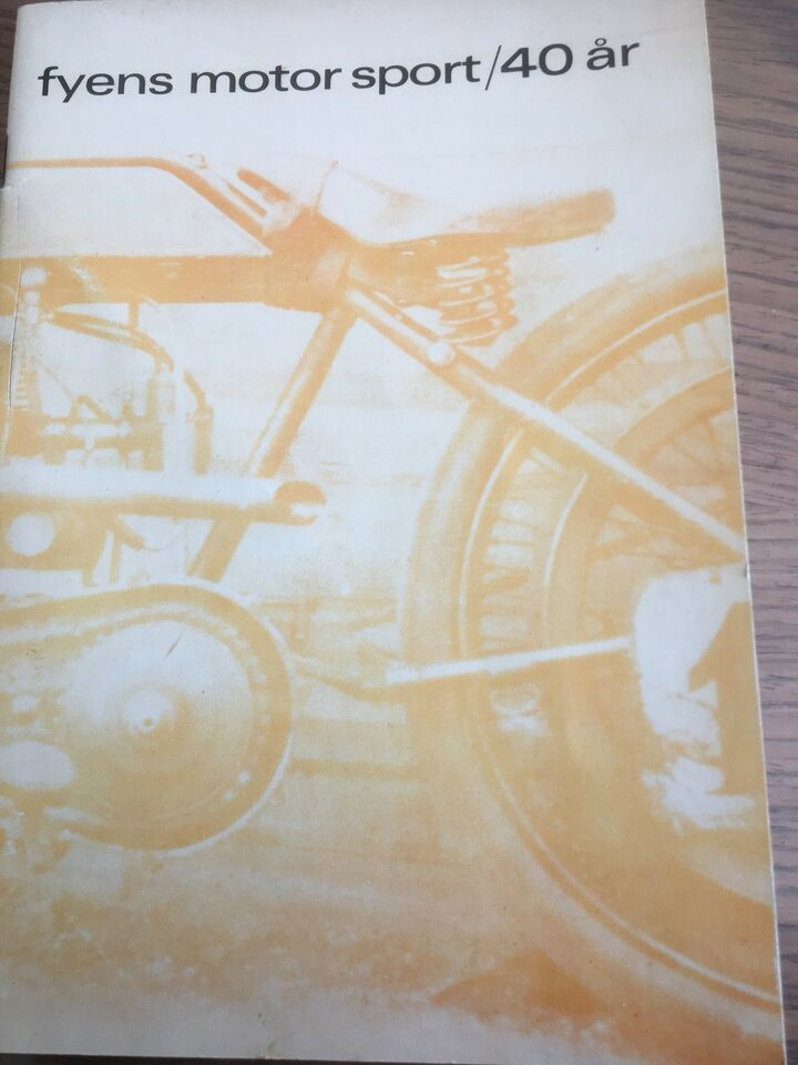 Fyens. Motor sport /40 år , Hæfte