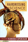 Hairdressing Science by Florence Openshaw (Paperback, 1995)