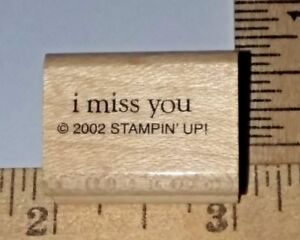 034-i-miss-you-034-Stampin-Up-Rubber-Stamp