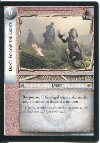 Lord Of The Rings CCG Card EoF 6.C38 Don/'t Follow the Lights