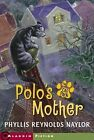 Polo's Mother by Reynolds Phyllis Naylor 9780689874048 (paperback 2006)