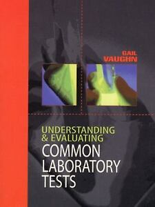 Understanding-and-Evaluating-Common-Laboratory-Tests-by-Gail-Vaughn