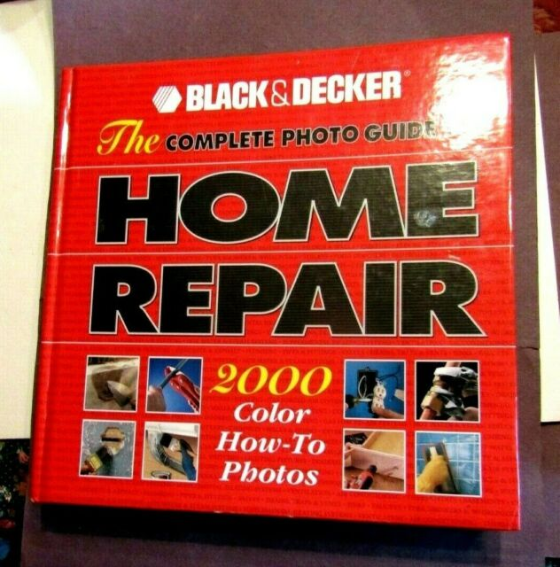 Home Repair Manual Black Decker Hardcover 1999