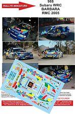 DÉCALS 1/43 réf 988 Subaru WRC BARBARA MONTE CARLO 2005