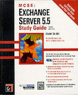 (Very Good)-MCSE: Exchange Server 5.5 Study Guide (3rd Ed) (Hardcover)-Easlick,