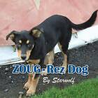 Zoug-Rez Dog by Starwolf (Paperback / softback, 2013)