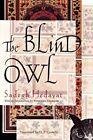 The Blind Owl by Sadegh Hedayat (Paperback, 2010)