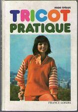 LIVRE ANCIEN MON TRICOT PRATIQUE france loisirs 1971 base creation maitrise mode
