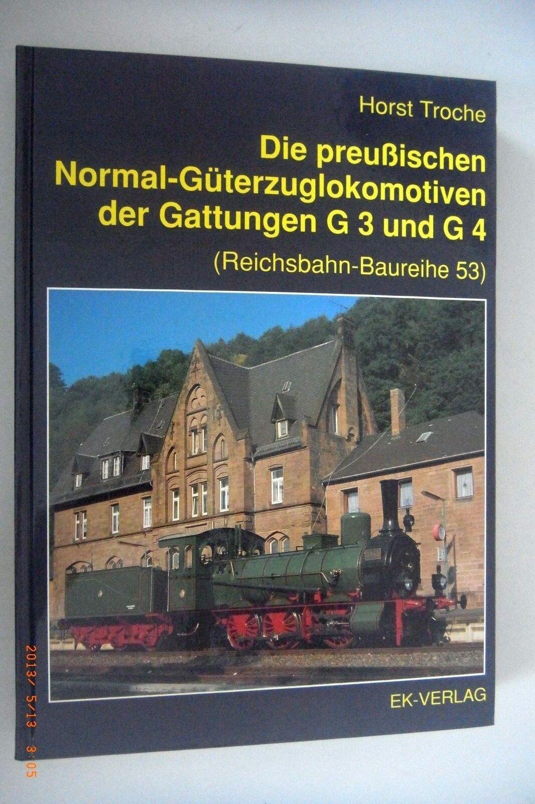 Die preußischen Normal-güterzuglokomotiven dergattungen g3 and g4 trodisco Horst