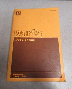 caterpillar cat d353 engine parts catalog manual 1981 46b1558 77b1 rh ebay com Cat D353 Generator Cat D343 Specs