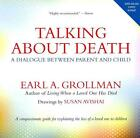 Talking About Death von Earl A. Grollman (2011, Taschenbuch)