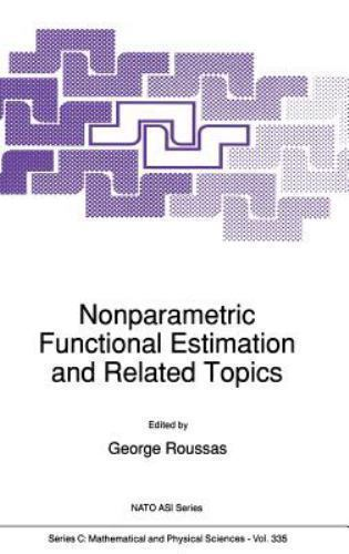Nato Science Series C: Nonparametric Functional Estimation and Related Topics...