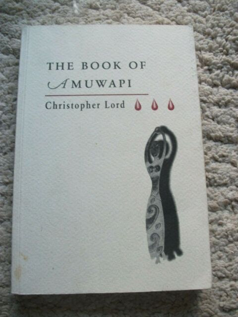 The Book of Amuwapi. By Christopher Lord. Illustrated by Petr Nikl