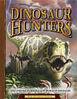 Dinosaur Hunters by The Natural History Museum (Novelty book, 2008)