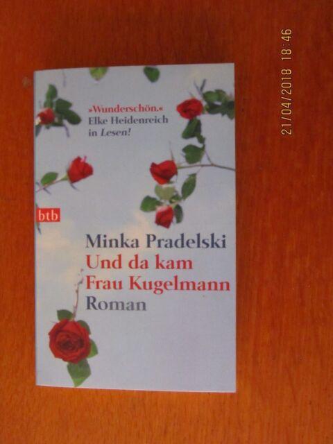 Und da kam Frau Kugelmann von Minka Pradelski (UNGELESEN, WIE NEU!)