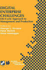 Digital Enterprise Challenges: Life-Cycle Approach to Management and Production by Springer (Hardback, 2001)