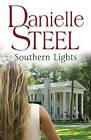 Southern Lights by Danielle Steel (Hardback, 2009)