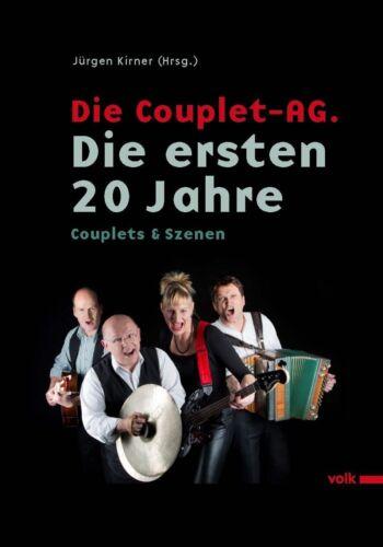 1 von 1 - Die Couplet-AG. Die ersten 20 Jahre (2014, Gebundene Ausgabe)